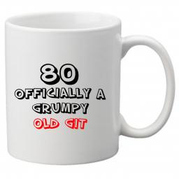 80 Officially a Grumpy Old Git, Perfect Gift for 80th Birthday. Great Novelty 11oz Mugs