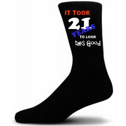 It Took 21 Years To Look This Good Socks A Great Novelty Socks For that special someone