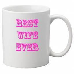 Best Wife Ever 11oz Mug