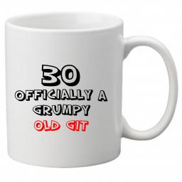 30 Officially a Grumpy Old Git, Perfect Gift for 30th Birthday. Great Novelty 11oz Mugs