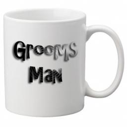 Grooms Man - 11oz Mug, Great Novelty Mug, Celebrate Your Wedding In Style Great Wedding Accessory