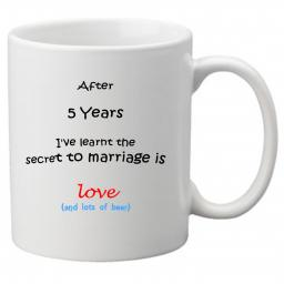 The Secret to Marriage (5th Year)is Love (& Beer), Perfect Gift for 5th Wedding Anniversary. Great Novelty 11oz Mugs
