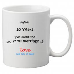 The Secret to Marriage (10th Year)is Love (& Beer) Perfect Gift for 10th Wedding Anniversary. Great Novelty 11oz Mugs