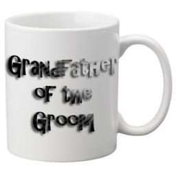 Grandfather of the Groom - 11oz Mug, Great Novelty Mug, Celebrate Your Wedding In Style Great Wedding Accessory