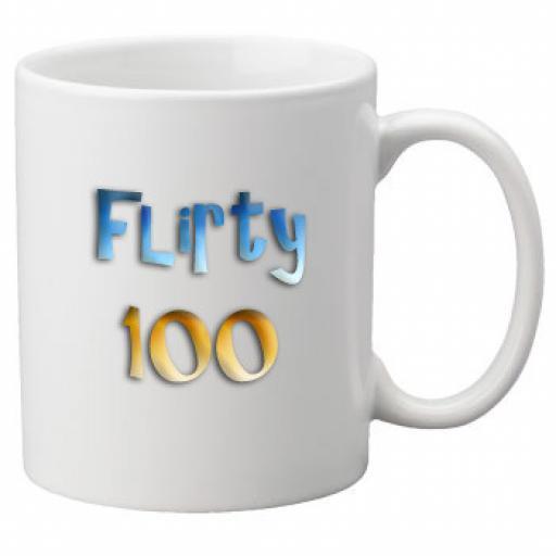 Flirty 100th Birthday Celebration Mug 11oz Mug, Great Novelty Mug, Celebrate Your 100th Birthday