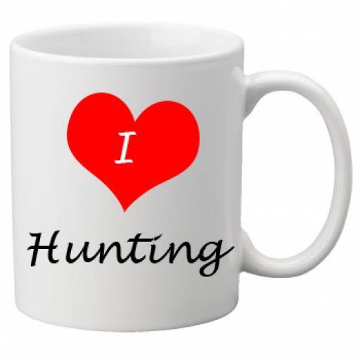 I Love Hunting 11oz Ceramic Mug