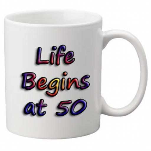 Life Begins At 50 Birthday Celebration Mug 11oz Mug, Great Novelty Mug, Celebrate Your 50th Birthday