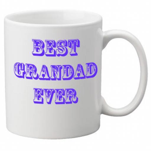 Best Grandad Ever 11oz Mug