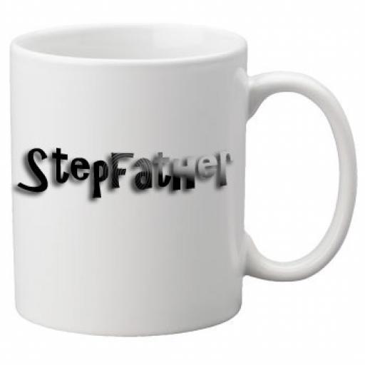 Stepfather - 11oz Mug, Great Novelty Mug, Celebrate Your Wedding In Style Great Wedding Accessory
