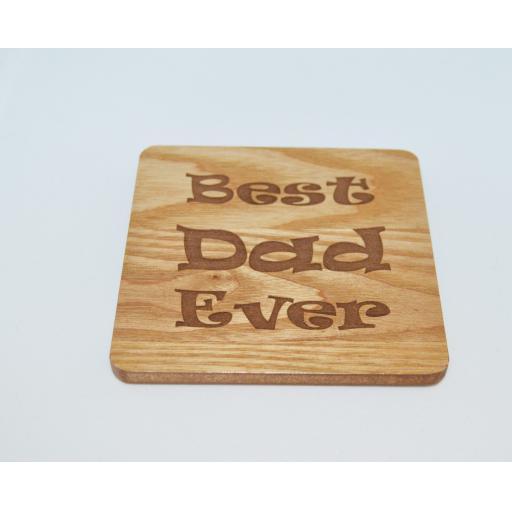 Best Dad Ever Wooden Engraved Coaster