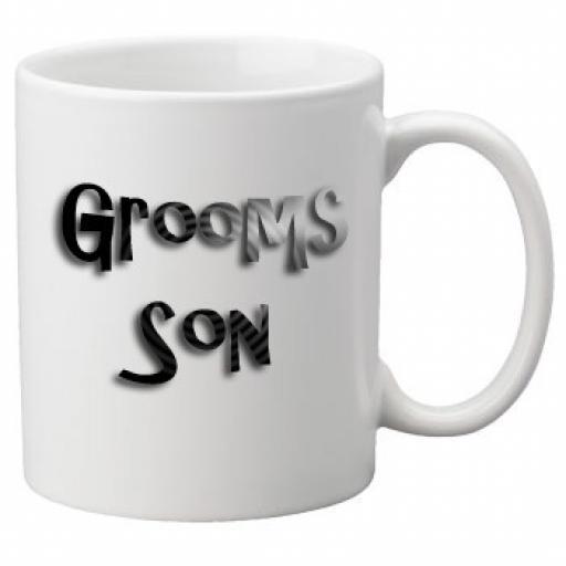 Grooms Son - 11oz Mug, Great Novelty Mug, Celebrate Your Wedding In Style Great Wedding Accessory