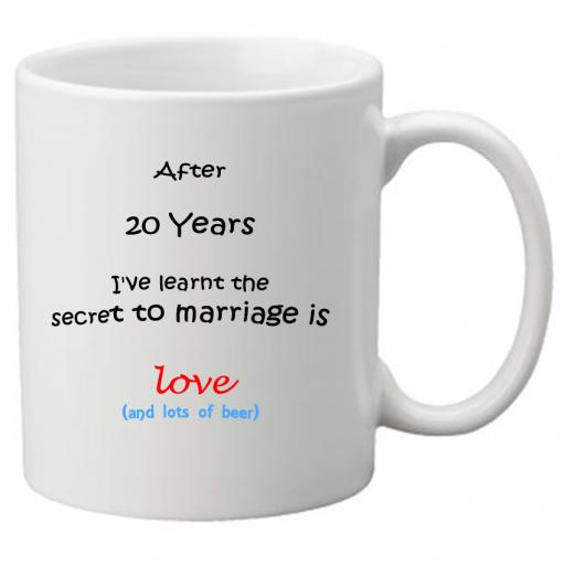 The Secret to Marriage (20th Year)is Love (& Beer) Perfect Gift for 20th Wedding Anniversary. Great Novelty 11oz Mugs