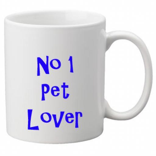 No 1 Pet Lover, 11oz Ceramic Mug