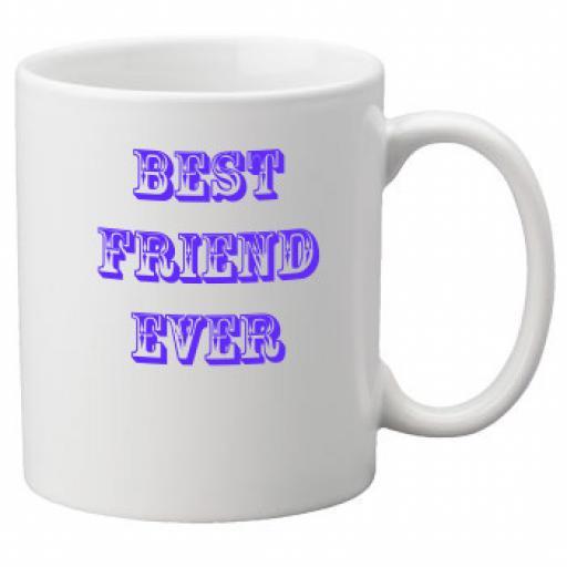 Best Friend Ever 11oz Mug (Blue)