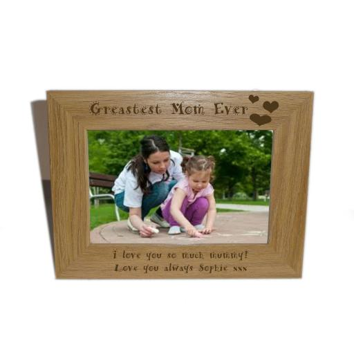 Greatest Mom Ever Wooden Photo frame 6 x 4-Personalise this frame-Free Engraving - Please email glamgifts50@yahoo co uk