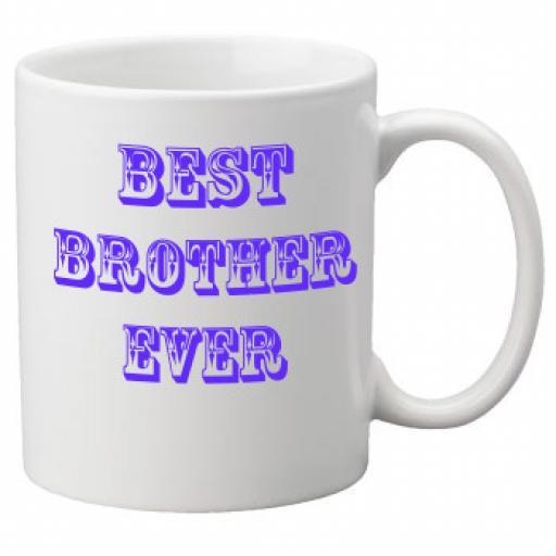 Best Brother Ever 11oz Mug