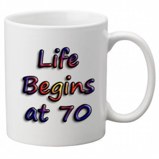 Life Begins At 70 Birthday Celebration Mug 11oz Mug, Great Novelty Mug, Celebrate Your 70th Birthday