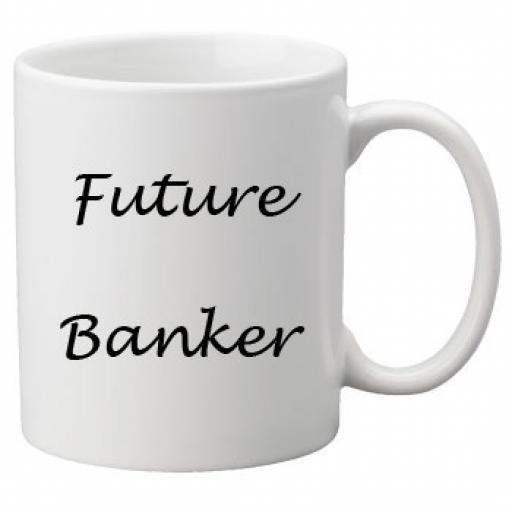 Future Banker 11oz Mug