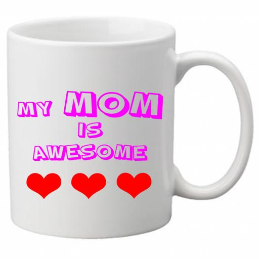 My Mom is Awesome Design With Read Hearts 11 oz Novelty Mug - Great Novelty Gift