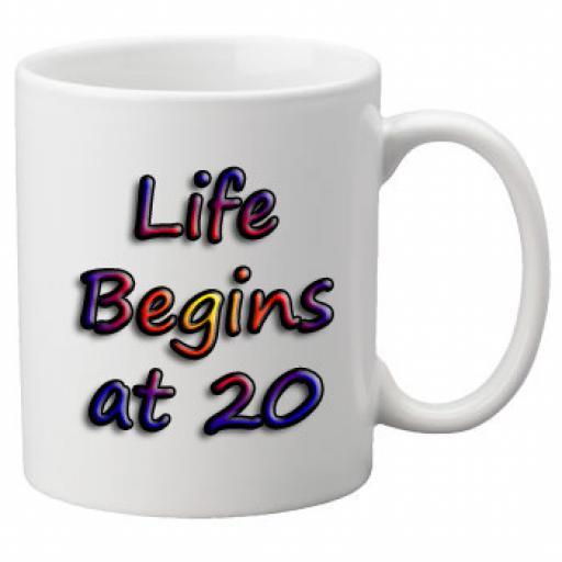 Life Begins At 20 Birthday Celebration Mug 11oz Mug, Great Novelty Mug, Celebrate Your 20th Birthday
